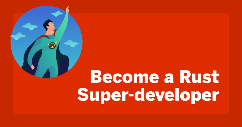 How to Become a Rust Super-developer - Hashnode